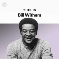 This Is Bill Withers