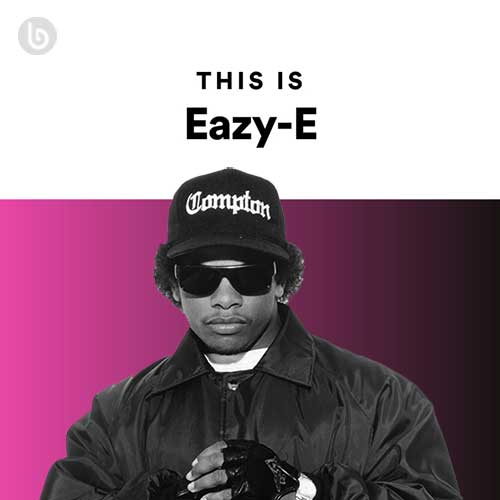 This Is Eazy-E