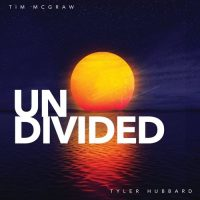 Tim McGraw Tyler Hubbard Undivided