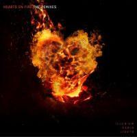 Illenium Dabin LIGHTS Hearts on Fire The Remixes