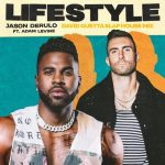 Jason Derulo Adam Levine David Guetta Lifestyle