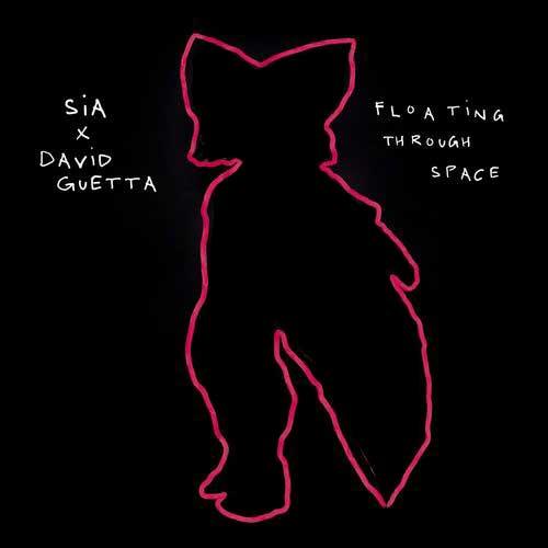 Sia David Guetta Floating Through Space