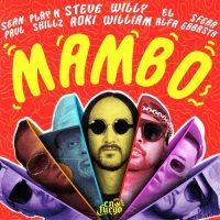 Steve Aoki Willy William Sean Paul El Alfa Sfera Ebbasta Play-N-Skillz Mambo