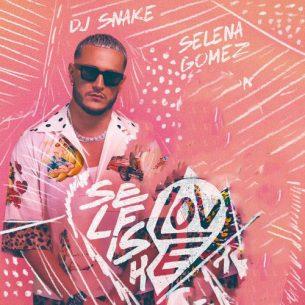 DJ Snake Selena Gomez Selfish Love