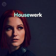 Housewerk Playlist