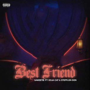 Saweetie Doja CatS tefflon Don Best Friend