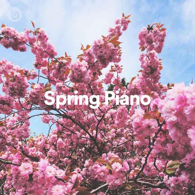 Spring Piano Playlist