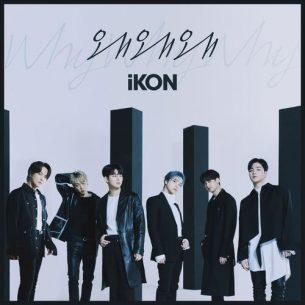 iKON Why Why Why