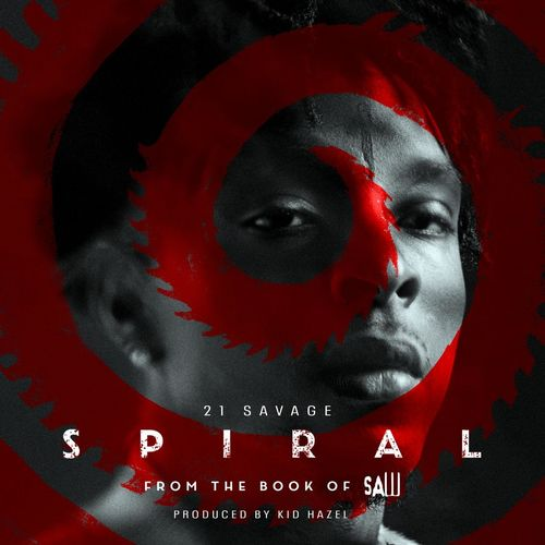21 Savage Spiral: From The Book of Saw Soundtrack