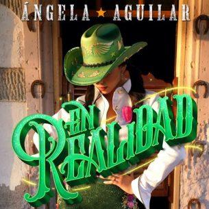 Angela Aguilar En Realidad