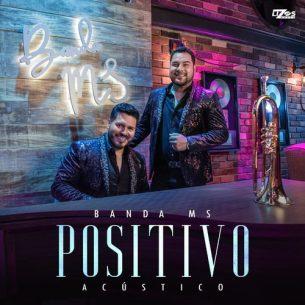 Banda MS de Sergio Lizárraga Positivo (Versión Acústica)