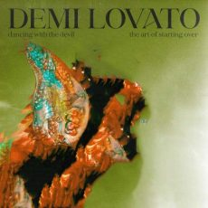 Demi Lovato Dancing With The Devil…The Art of Starting Over