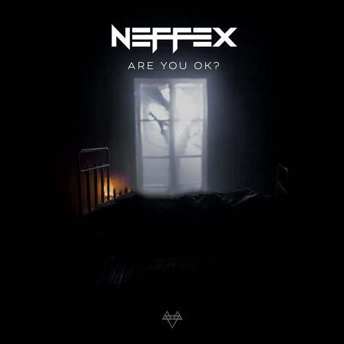 NEFFEX Are You Ok?