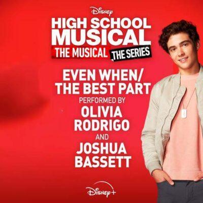 Olivia Rodrigo Joshua Bassett Even When/The Best Part