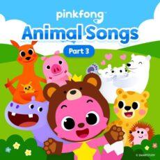 Pinkfong Animal Songs (Pt. 3)