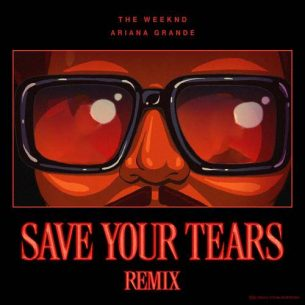The Weeknd Ariana Grande Save Your Tears (Remix)