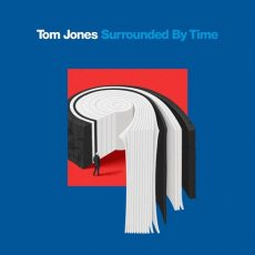 Tom Jones Surrounded By Time