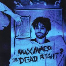 Two Feet Max Maco Is Dead Right