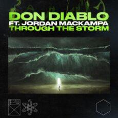 Don Diablo Jordan Mackampa Through The Storm