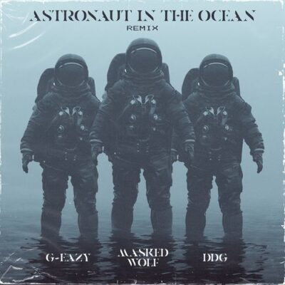 Masked Wolf G-Eazy DDG Astronaut In The Ocean (Remix)