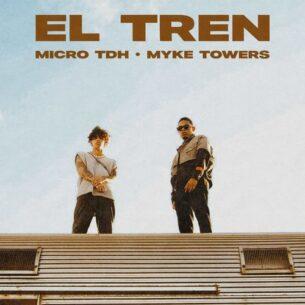 Micro TDH Myke Towers EL TREN