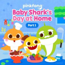 Pinkfong Baby Shark's Day at Home