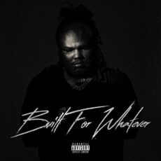 Tee Grizzley Built For Whatever
