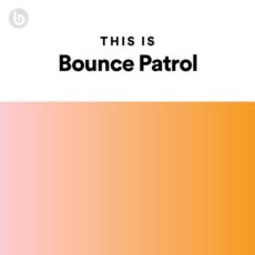 This Is Bounce Patrol