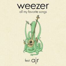 Weezer AJR All My Favorite Song