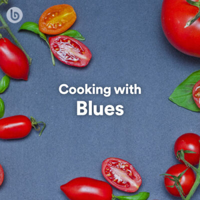 Cooking with Blues