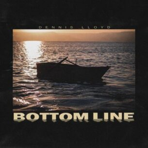 Dennis Lloyd Bottom Line