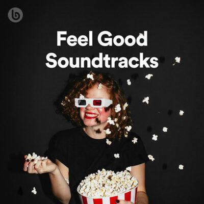 Feel Good Soundtracks