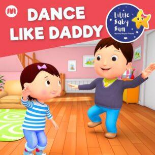 Little Baby Bum Nursery Rhyme Friends Dance Like Daddy