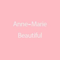 Anne-Marie Beautiful