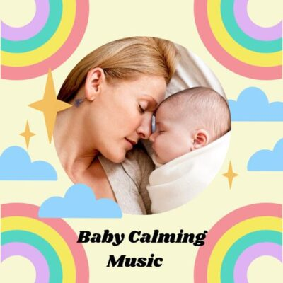 Baby Lullaby Baby Calming Music