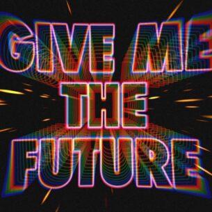 Bastille Give Me The Future