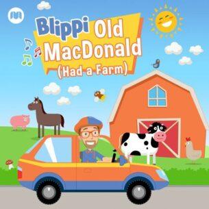 Blippi Old MacDonald (Had a Farm)