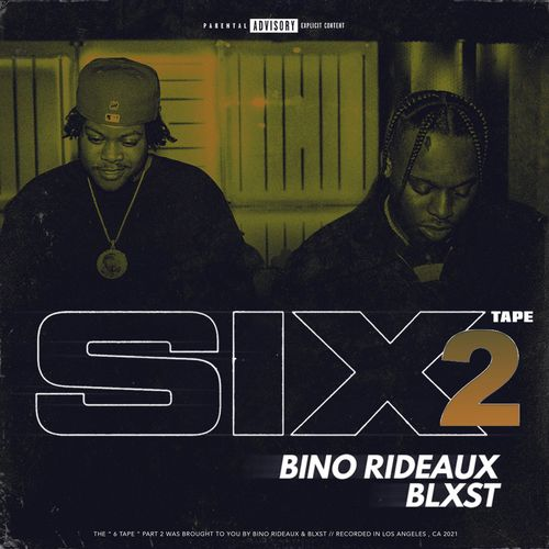 Blxst Bino Rideaux Sixtape 2