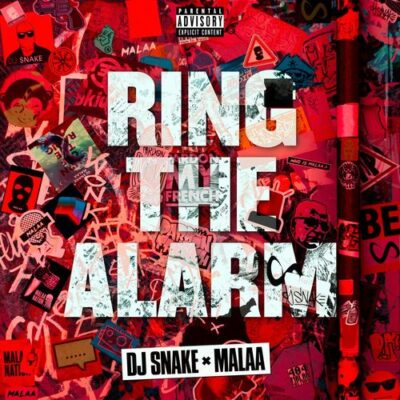 DJ SnakeMalaa Ring The Alarm