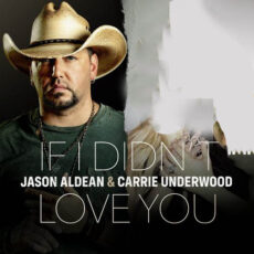 Jason Aldean Carrie Underwood If I Didn't Love You