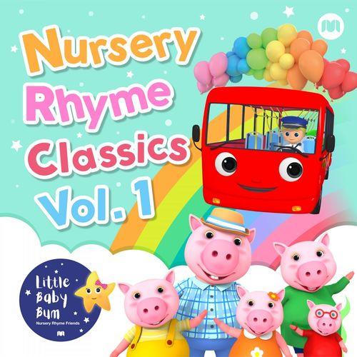 Little Baby Bum Nursery Rhyme Friends Nursery Rhyme Classics, Vol. 1