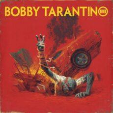 Logic Bobby Tarantino III