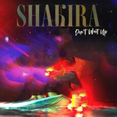 Shakira Don't Wait Up