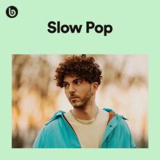Slow Pop