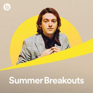 Summer Breakouts
