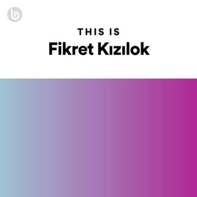 This Is Fikret Kızılok