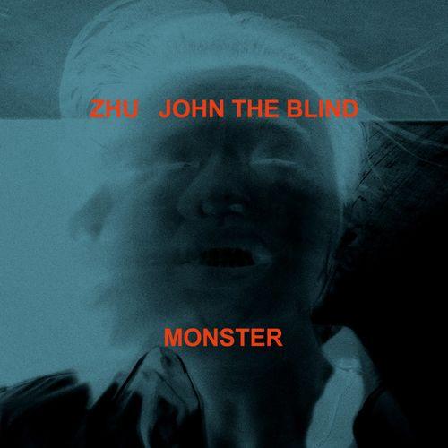 Zhu John The Blind Monster