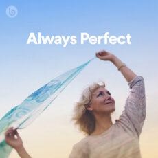 Always Perfect