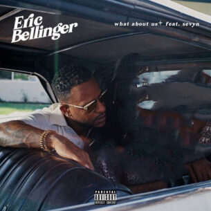 Eric Bellinger What About Us