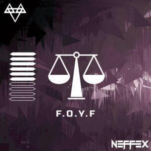 NEFFEX FOYF